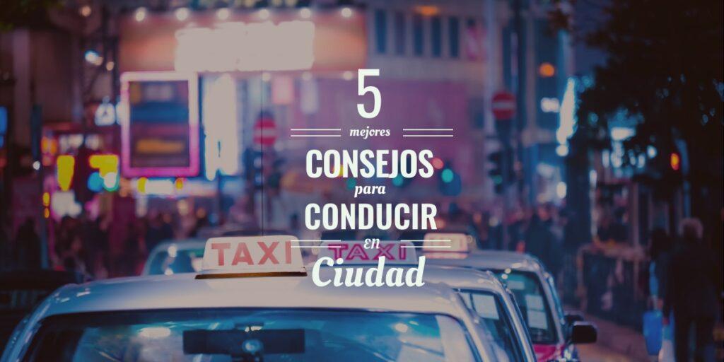 5 consejos para conducir por ciudad